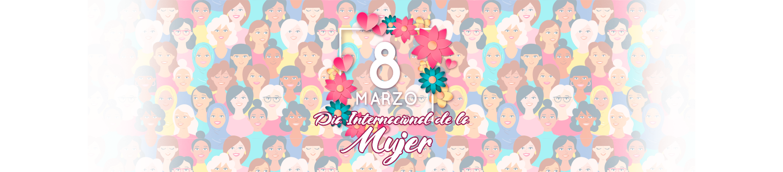 8 DE MARZO DÍA INTERNACIONAL DE LA MUJER SOCIALH